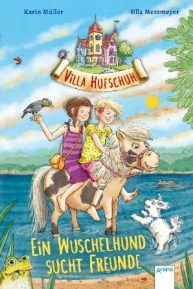 Villa Hufschuh. Ein Wuschelhund sucht Freunde