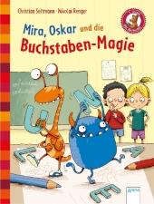 Mira, Oskar und die Buchstaben-Magie