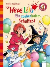 Hexe Lilli - Ein zauberhaftes Schulfest