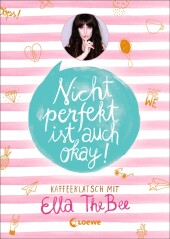 Nicht perfekt ist auch okay! Cover