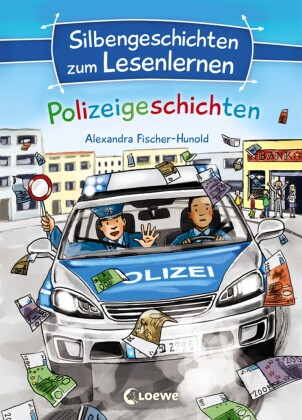 Silbengeschichten zum Lesenlernen - Polizeigeschichten