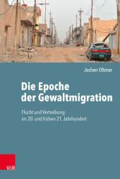 Die Epoche der Gewaltmigration