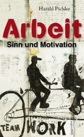 Arbeit - Sinn und Motivation Cover