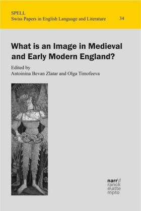 What is an Image in Medieval and Early Modern England?