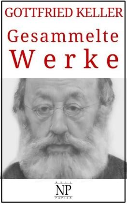 Gottfried Keller - Gesammelte Werke
