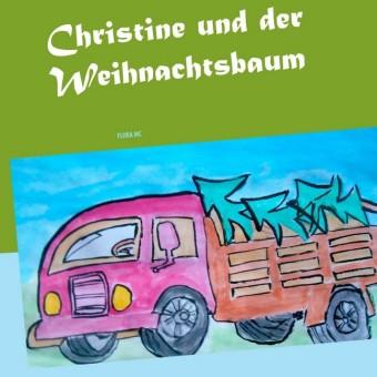 Christine und der Weihnachtsbaum