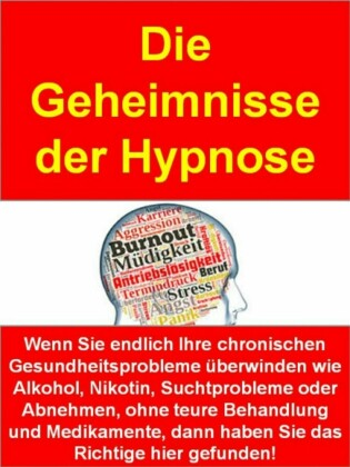 Die Geheimnisse der Hypnose