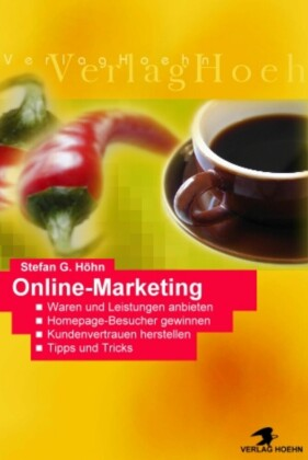 Online Marketing - Der absolute perfekte Einstieg - Ohne Folgekosten