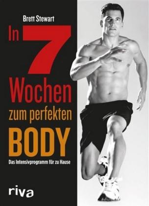 In 7 Wochen zum perfekten Body