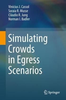 Simulating Crowds in Egress Scenarios