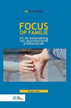 Focus op familie bij de behandeling van psychiatrische problematiek