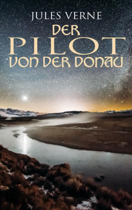 Der Pilot von der Donau