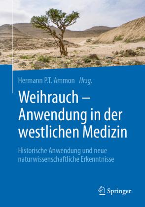 Weihrauch - Anwendung in der westlichen Medizin
