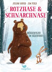 Rotzhase & Schnarchnase - Möhrenklau im Bärenbau Cover