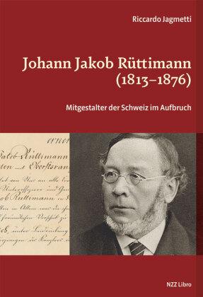 Johann Jakob Rüttimann (1813-1876)