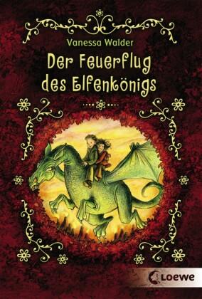 Der Feuerflug des Elfenkönigs