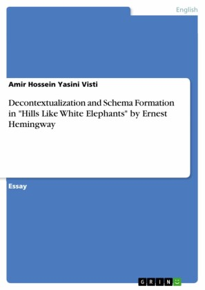 Decontextualization and Schema Formation in 'Hills Like White Elephants' by Ernest Hemingway