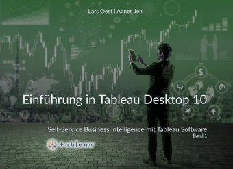Self-Service Business Intelligence mit Tableau - Band1