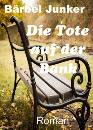 Die Tote auf der Bank