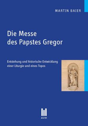 Die Messe des Papstes Gregor