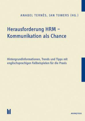 Herausforderung HRM - Kommunikation als Chance