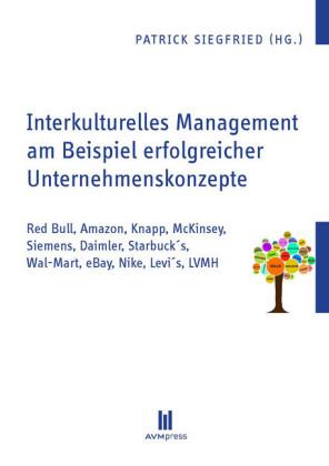 Interkulturelles Management am Beispiel erfolgreicher Unternehmenskonzepte