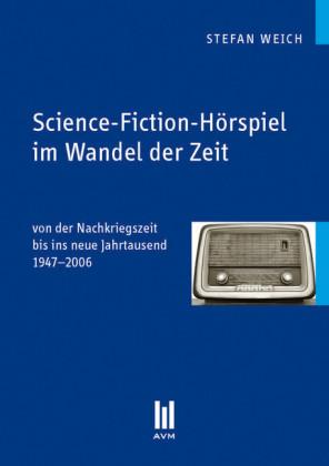 Science-Fiction-Hörspiel im Wandel der Zeit