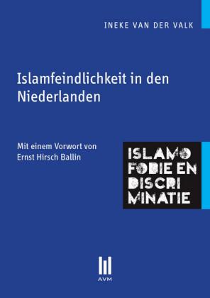 Islamfeindlichkeit in den Niederlanden