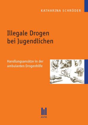 Illegale Drogen bei Jugendlichen