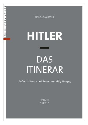 Hitler - Das Itinerar (Band III)