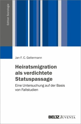 Heiratsmigration als verdichtete Statuspassage