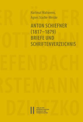 Anton Schiefner (1817-1879). Briefe und Schriftenverzeichnis