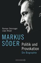 Markus Söder - Politik und Provokation Cover