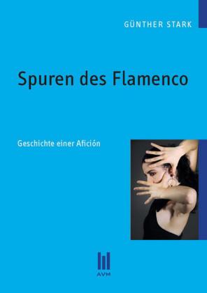 Spuren des Flamenco