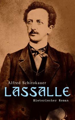 Lassalle: Historischer Roman