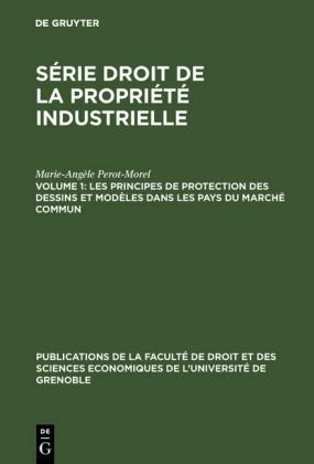 Les principes de protection des dessins et modèles dans les pays du Marché Commun