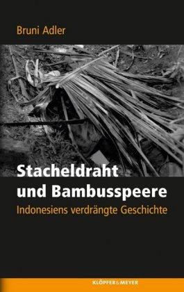 Stacheldraht und Bambusspeere
