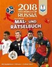Das offizielle FIFA Fussball-Weltmeisterschaft Russland 2018 - Mal- und Rätselbuch Cover