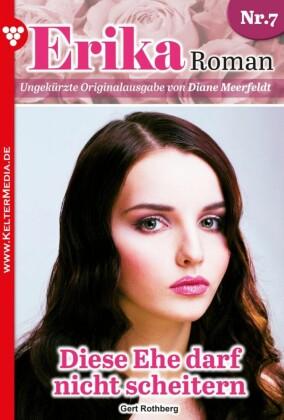 Erika Roman 7 - Liebesroman