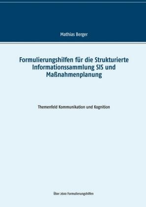 Formulierungshilfen für die Strukturierte Informationssammlung SIS und Maßnahmenplanung