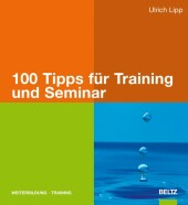 100 Tipps für Training und Seminar