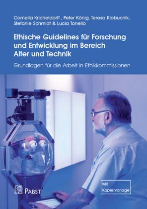 Ethische Guidelines für Forschung und Entwicklung im Bereich Alter und Technik