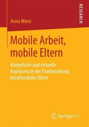 Mobile Arbeit, mobile Eltern