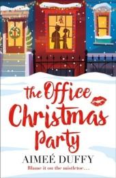 Office Christmas Party: A fun, feel good Christmas cracker of a romance!