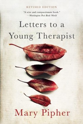 Letters to a Young Therapist