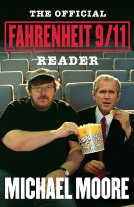 Official Fahrenheit 9/11 Reader