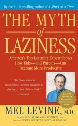 Myth of Laziness