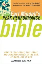Earl Mindell's Peak Performance Bible