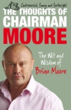 Thoughts of Chairman Moore