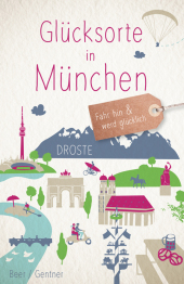 Glücksorte in München Cover